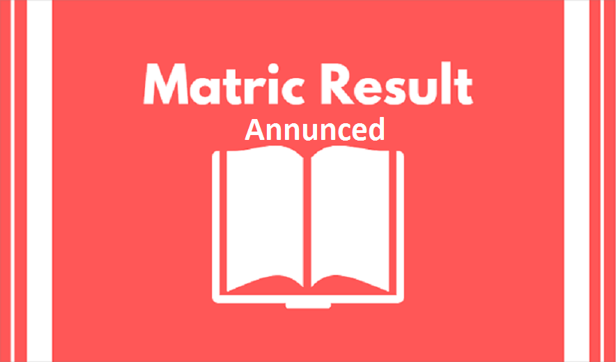 Federal Board announced Matric annual result on 2nd July 2019